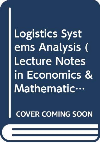 9780387540696: Logistics Systems Analysis (Lecture Notes in Economics & Mathematical Systems)