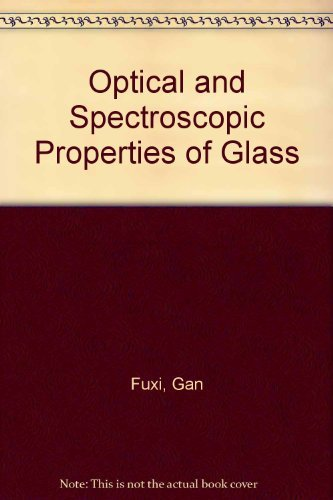 Optical And Spectroscopic Properties Of Glass: Fuxi . G