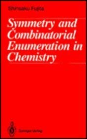 9780387541266: Symmetry and Combinatorial Enumeration in Chemistry