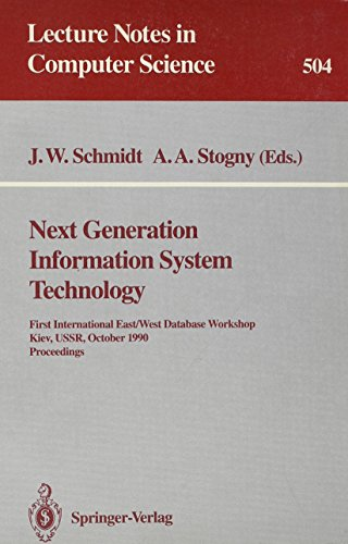 Next Generation Information System Technology: First International East/West Data Base ...