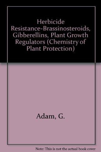 9780387541976: Herbicide Resistance-Brassinosteroids, Gibberellins, Plant Growth Regulators