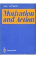 9780387542041: Motivation and Action