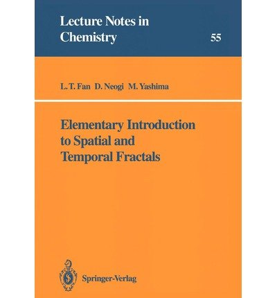 9780387542126: Elementary Introduction to Spatial and Temporal Fractals (Lecture Notes in Chemistry)