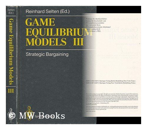 9780387542270: Game Equilibrium Models III: Strategic Bargaining: 003