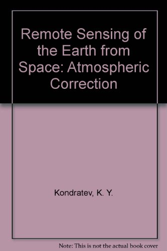 9780387542447: Remote Sensing of the Earth from Space: Atmospheric Correction