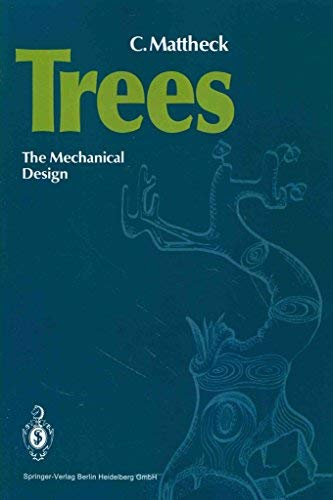 9780387542768: Trees: The Mechanical Design