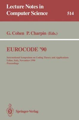 9780387543031: Eurocode '90: International Symposium on Coding Theory and Applications : Proceedings (Lecture Notes in Computer Science)