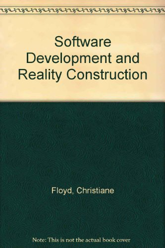 9780387543499: Software Development and Reality Construction