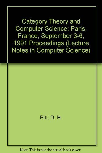 9780387544953: Category Theory and Computer Science: Paris, France, September 3-6, 1991 Proceedings (Lecture Notes in Computer Science)