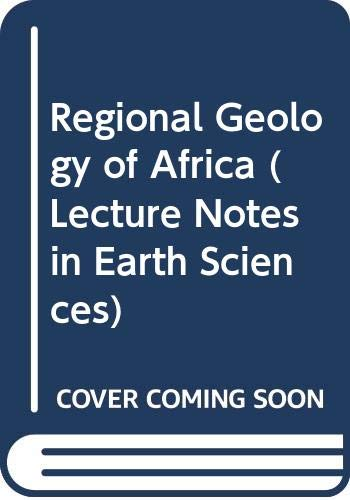 9780387545288: Regional Geology of Africa (Lecture Notes in Earth Sciences)