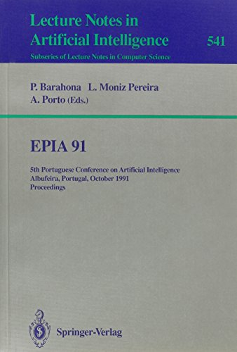 EPIA 91: 5th Portuguese Conference on Artificial Intelligence Albufeira, Portugal, October 1-3, ...