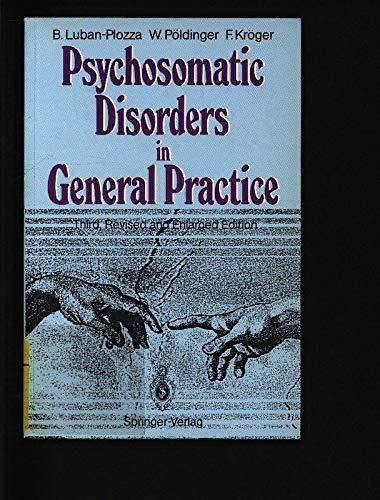 9780387545561: Psychosomatic Disorders in General Practice