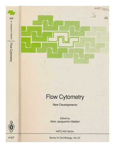9780387546063: Flow Cytometry: New Developments (Nato a S I Series Series H, Cell Biology)