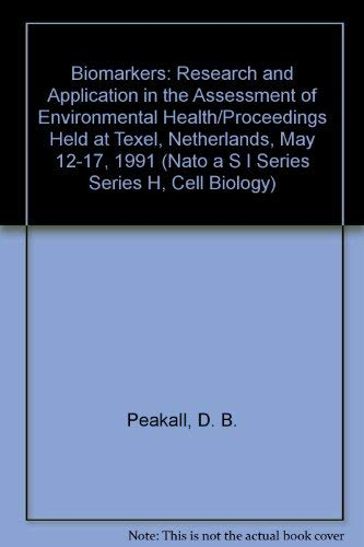 Biomarkers: Research and Application in the Assessment of Environmental Health