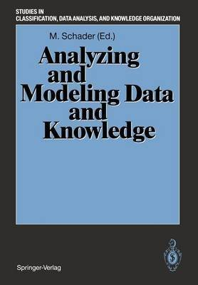 9780387547084: Analyzing and Modeling Data and Knowledge: Proceedings of the 15th Annual Conference of the