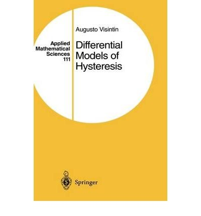 9780387547930: Differential Models of Hysteresis (Applied Mathematical Sciences)
