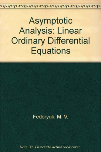9780387548104: Asymptotic Analysis: Linear Ordinary Differential Equations