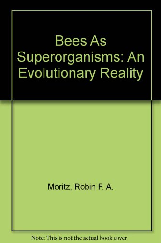 9780387548210: Bees As Superorganisms: An Evolutionary Reality