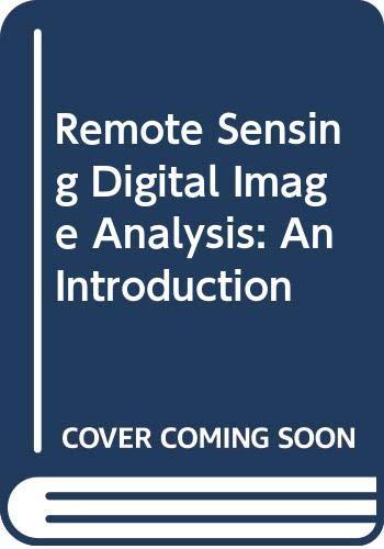 9780387548401: Remote Sensing Digital Image Analysis: An Introduction