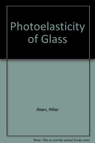 9780387548418: Photoelasticity of Glass
