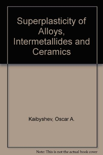 9780387549071: Superplasticity of Alloys, Intermetallides and Ceramics