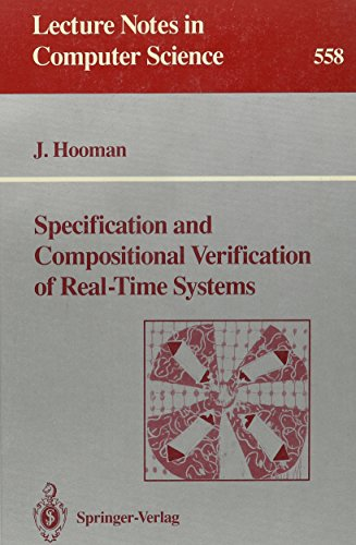 9780387549477: Specification and Compositional Verification of Real-Time Systems (Lecture Notes in Computer Science)