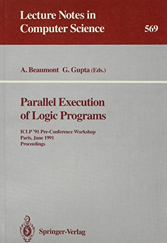 Parallel Execution of Logic Programs: Iclp '91: A. Beaumont