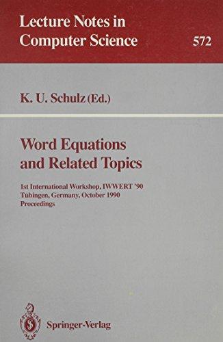 Word Equations and Related Topics: 1st International Workshop, IWWERT '90 Tubingen, Germany, ...