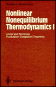 9780387552163: Nonlinear Nonequilibrium Thermodynamics I: Linear and Nonlinear Fluctuation-Dissipation Theorems (Springer Series in Synergetics) (Vol 1)