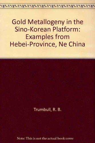 9780387552316: Gold Metallogeny in the Sino-Korean Platform: Examples from Hebei-Province, Ne China