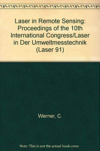 9780387552484: Laser in Remote Sensing: Proceedings of the 10th International Congress/Laser in Der Umweltmesstechnik (Laser 91)