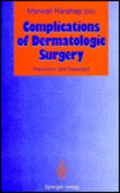 9780387553375: Complications of Dermatologic Surgery: Prevention and Treatment