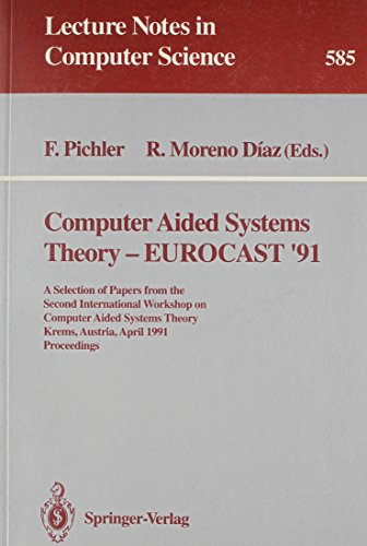 Computer Aided Systems Theory-Eurocast '91: A Selection of Papers from the Second ...