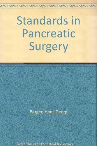 Standards in Pancreatic Surgery: Hans Georg Berger,