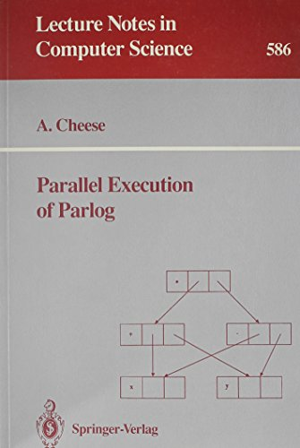 9780387553825: Parallel Execution of Parlog (Lecture Notes in Computer Science)