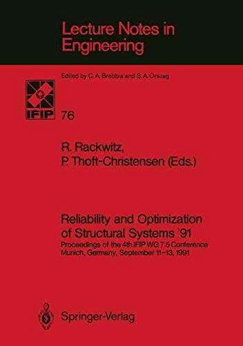 9780387554037: Reliability and Optimization of Structural Systems '91: Proceedings of the 4th Ifip Wg 7.5 Conference Munich, Germany, September 11-13, 1991 (Lecture Notes in Engineering)