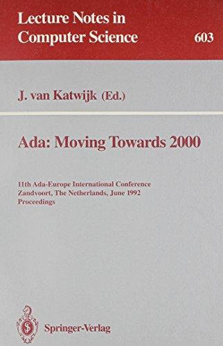 Ada: Moving Towards 2000 : 11th Ada-Europe: n/a