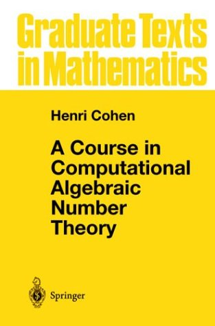 9780387556406: A Course in Computational Algebraic Number Theory