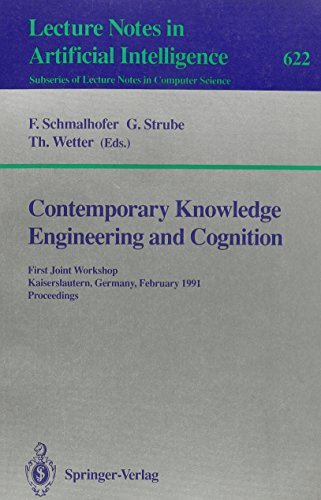 Contemporary Knowledge Engineering and Cognition (Lecture Notes in Artificial Intelligence 622): ...