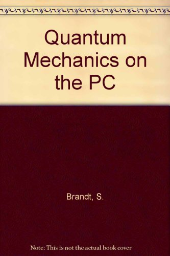 Quantum Mechanics On The Personal Computer/book And