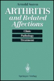 Arthritis and Related Affections: Clinic, Pathology, and: Soren, Arnold