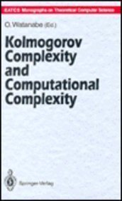 9780387558400: Kolmogorov Complexity and Computational Complexity (E A T C S MONOGRAPHS ON THEORETICAL COMPUTER SCIENCE)