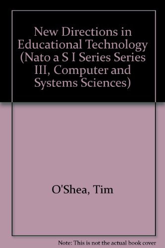 9780387558837: New Directions in Educational Technology (Nato a S I Series Series III, Computer and Systems Sciences)