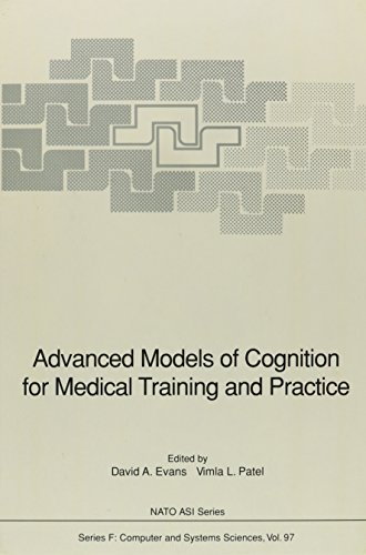 Advanced Models of Cognition for Medical Training and Practice (Nato a S I Series Series III, ...