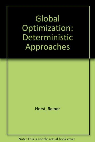9780387560946: Global Optimization: Deterministic Approaches