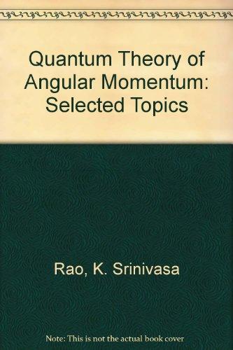 9780387563084: Quantum Theory of Angular Momentum: Selected Topics