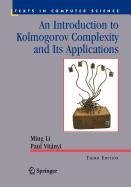 9780387563619: An Introduction to Kolmogorov Complexity and Its Applications