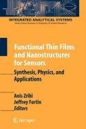 9780387563909: Functional Thin Films and Nanostructures for Sensors