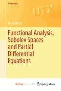 9780387565347: Functional Analysis, Sobolev Spaces and Partial Differential Equations
