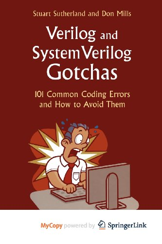 9780387565682: Verilog and SystemVerilog Gotchas: 101 Common Coding Errors and How to Avoid Them